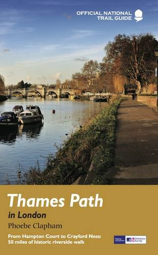 Thames Path London (National Trail Guides)