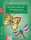 Window-Color-Vorlage: Dekorative Ideen aus Window color Jubiläums-Edition 6: Die schönsten Motive zum Nachmalen