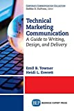 img - for Technical Marketing Communication: A Guide to Writing, Design, and Delivery book / textbook / text book