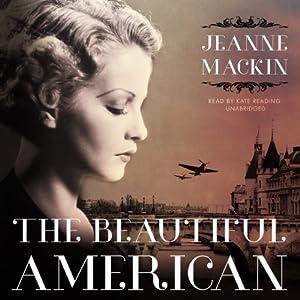The Beautiful American   [Jeanne Mackin]
