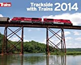 Trackside with Trains 2014 Calendar