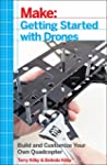 Make: Getting Started with Drones: Bu...