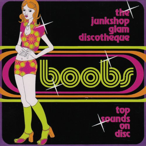Original album cover of Boobs: Junkshop Glam Discotheque by VARIOUS ARTISTS