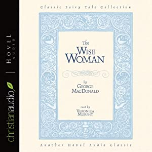 The Wise Woman Audiobook