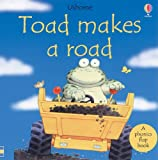 Toad Makes a Road: Phonics Flap Book (Phonics Board Books) (0794500625) by Cox, Phil Roxbee