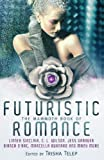 The Mammoth Book of Futuristic Romance