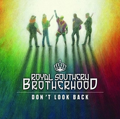 Royal Southern Brotherhood-Dont Look Back-2015-404 Download