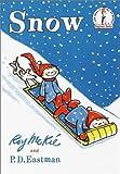 Snow (0394800273) by McKiGe, Roy. Eastman, P. D.
