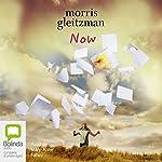 Now | Morris Gleitzman