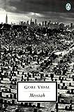 Messiah (Penguin Twentieth-Century Classics) (Classic, 20th-Century, Penguin) (0141180390) by Vidal, Gore