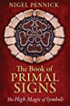 The Book of Primal Signs: The High Ma...