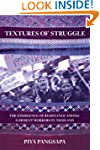 Textures of Struggle: The Emergence o...