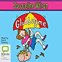 Glubbslyme Audiobook by Jacqueline Wilson Narrated by Sandi Toksvig