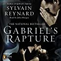 Gabriel's Rapture (       UNABRIDGED) by Sylvain Reynard Narrated by John Morgan