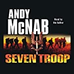 Seven Troop | Andy McNab