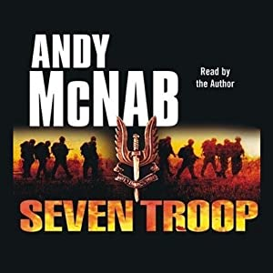 Seven Troop | [Andy McNab]