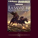 Road of the Patriarch: Forgotten Realms: The Sellswords, Book 3 (       UNABRIDGED) by R. A. Salvatore Narrated by David Colacci