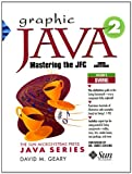 img - for Graphic Java 2: Mastering the Jfc, By Geary, 3Rd Edition, Volume 2: Swing book / textbook / text book
