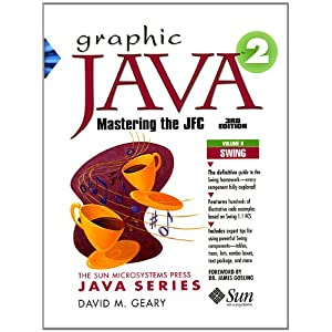Graphic Java 2, Volume 2: Swing Components (The Sun Microsystems Press Java Series)