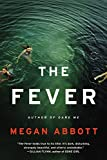 img - for The Fever: A Novel book / textbook / text book