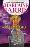 Book - After Dead: What Came Next in the World of Sookie Stackhouse