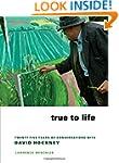 True to Life: Twenty-Five Years of Co...