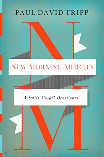 Download New Morning Mercies: A Daily Gospel Devotional