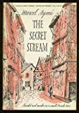 The secret stream;