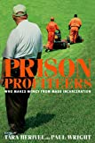 img - for Prison Profiteers: Who Makes Money from Mass Incarceration book / textbook / text book