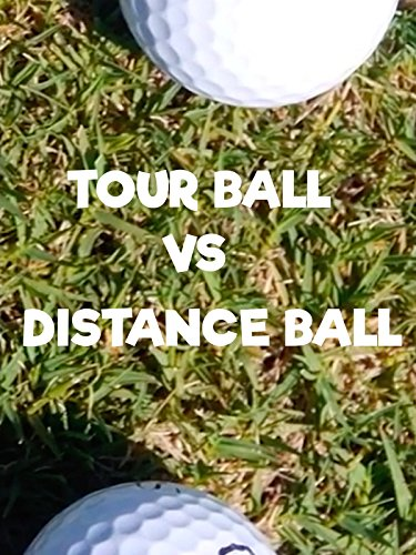 Tour Ball vs Distance Ball