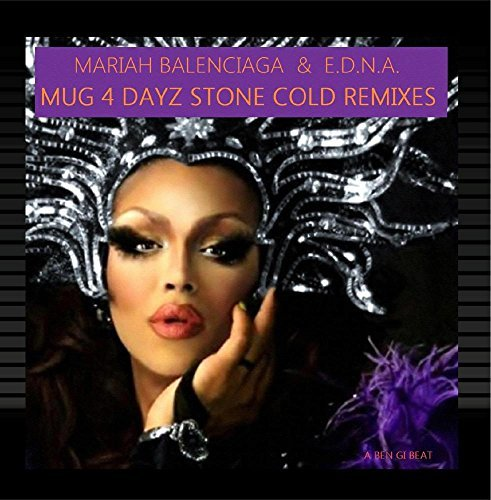mug-4-dayz-stone-cold-remixes-by-mariah-balenciaga