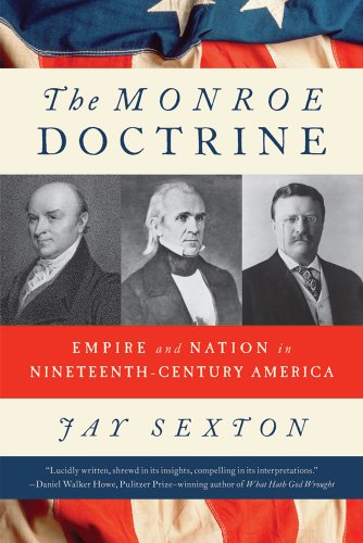 The Monroe Doctrine: Empire and Nation in...