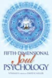 Fifth-Dimensional Soul Psychology (English Edition)