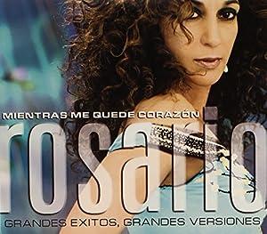 Rosario - Mientras Me Quede Corazon Grandes Exitos