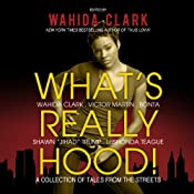 What's Really Hood!: A Collection of Tales from the Streets | [Victor L. Martin, Shawn Trump, LaShonda Sidberry-Teague, Wahida Clark]