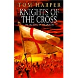 Knights Of The Crossby Tom Harper