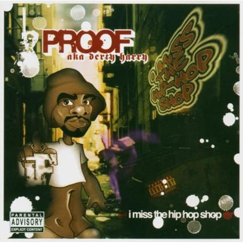 I-Miss-the-Hip-Hop-Shop-Proof-CD