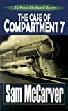 img - for The Case of Compartment 7: A John Darnell Mystery by Sam McCarver (2000-12-03) book / textbook / text book