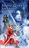 img - for The Snow Queen's Shadow (PRINCESS NOVELS) book / textbook / text book