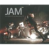 JAM: Photographs by Jay Blakesberg