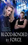 img - for Blood-Bonded by Force (The Community Series) (Volume 3) book / textbook / text book