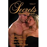 Secrets, Volume 27: Untamed Pleasures ~ Leigh Court