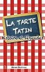 La tarte Tatin - Histoire et l�gendes