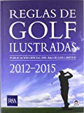 img - for Reglas de golf ilustradas 2012-2015 book / textbook / text book