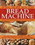 img - for Getting the Best from your Bread Machine book / textbook / text book