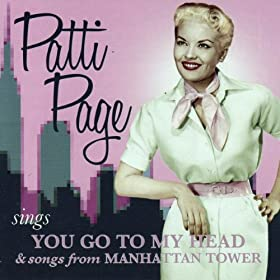 ♪You Go To My Head / Manhattan Tower/Patti Page | 形式: MP3 ダウンロード