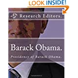 Barack Obama.: Presidency of Barack Obama.