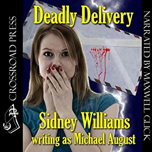 Deadly Delivery | [Sidney Williams, Michael August]