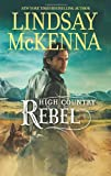 High Country Rebel	 by  Lindsay McKenna in stock, buy online here