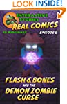 Minecraft: Flash and Bones and the De...